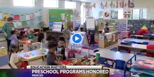 Early Childhood Education Matters: Merced County Preschools Earn Top Marks
